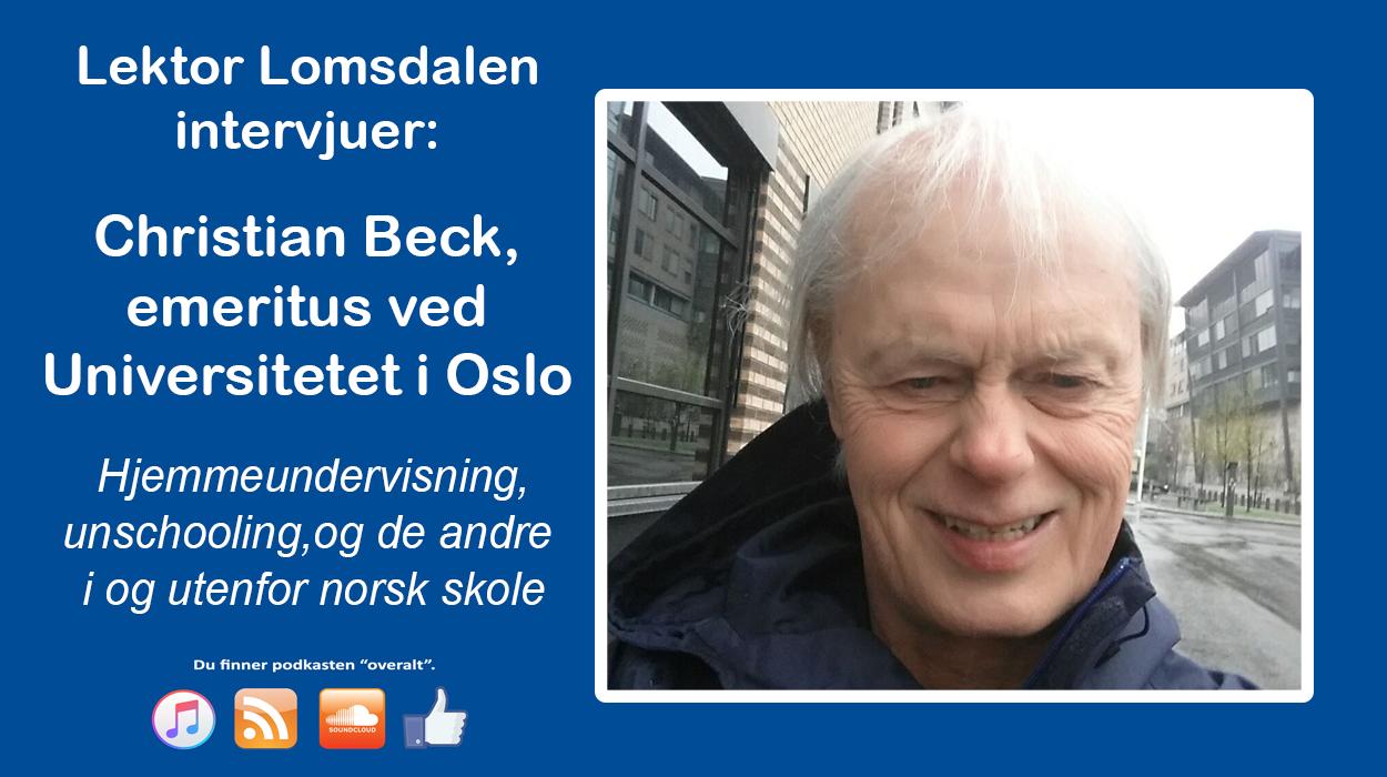 LL-38: Christian Beck – Om unschooling og hjemmeundervisning
