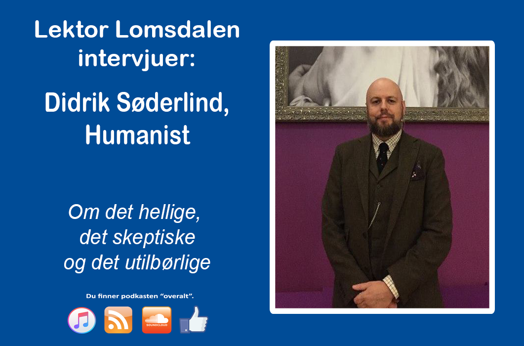 LL-45: Didrik Søderlind om det hellige, det skeptiske og det utilbørlige