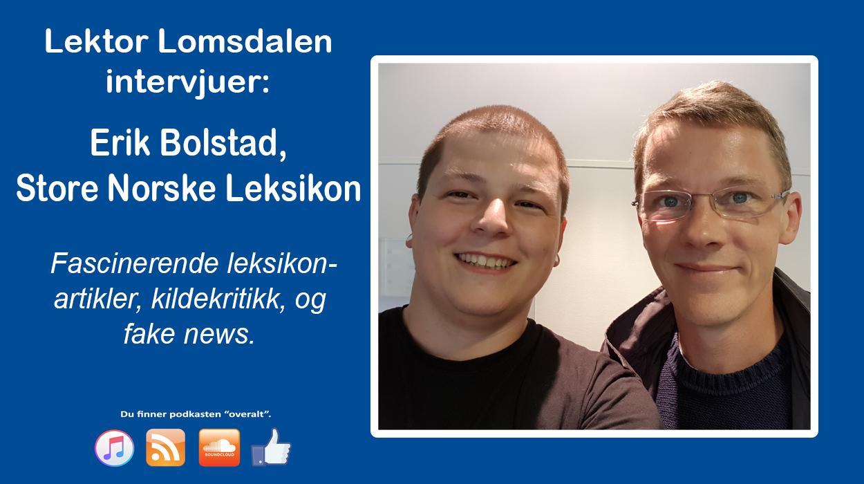 LL-51: Erik Bolstad og Store Norske Leksikon