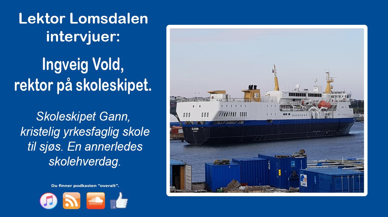 LL-57: Skoleskipet Gann – kristen skole til sjøs