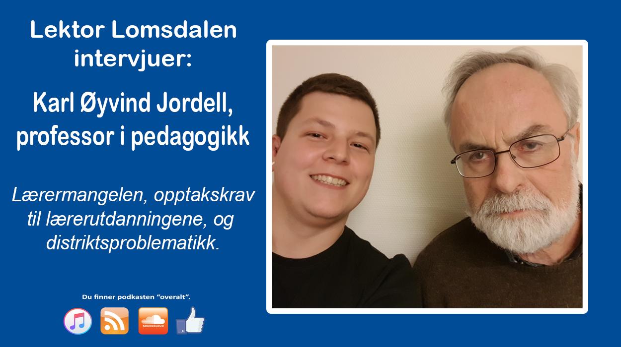 LL-65: Karl Øyvind Jordell og lærermangelen vi kunne unngått