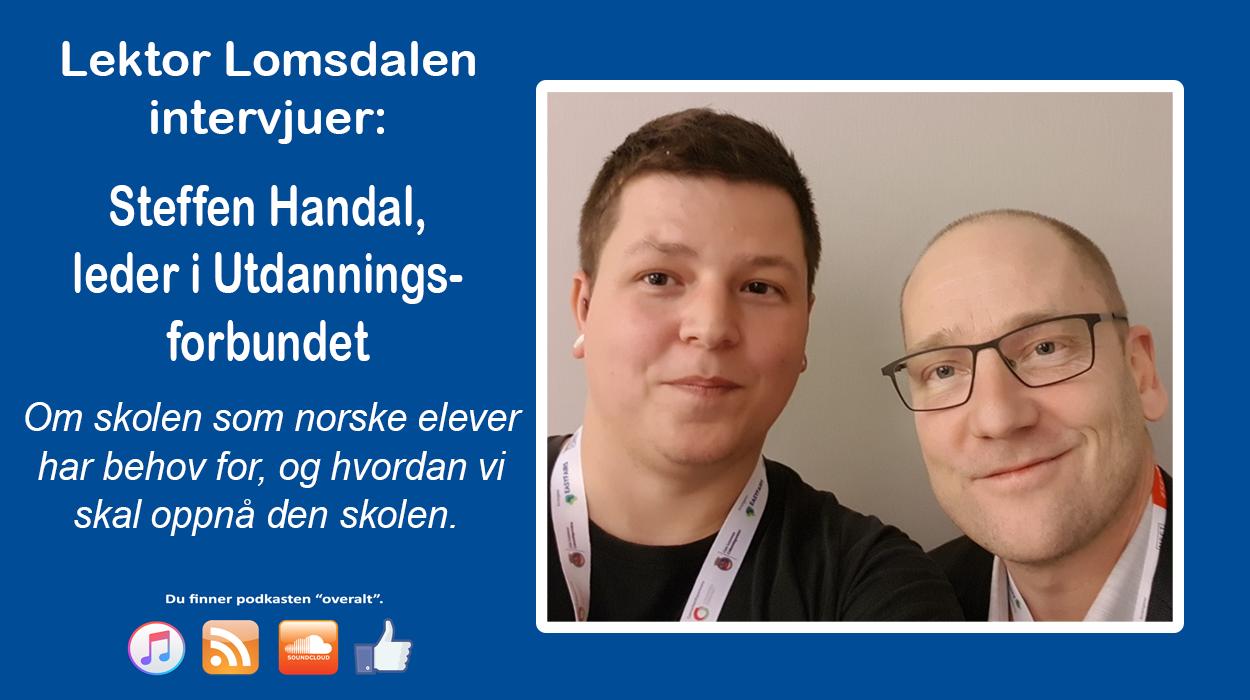 LL-66: Steffen Handal om skolen elevene trenger