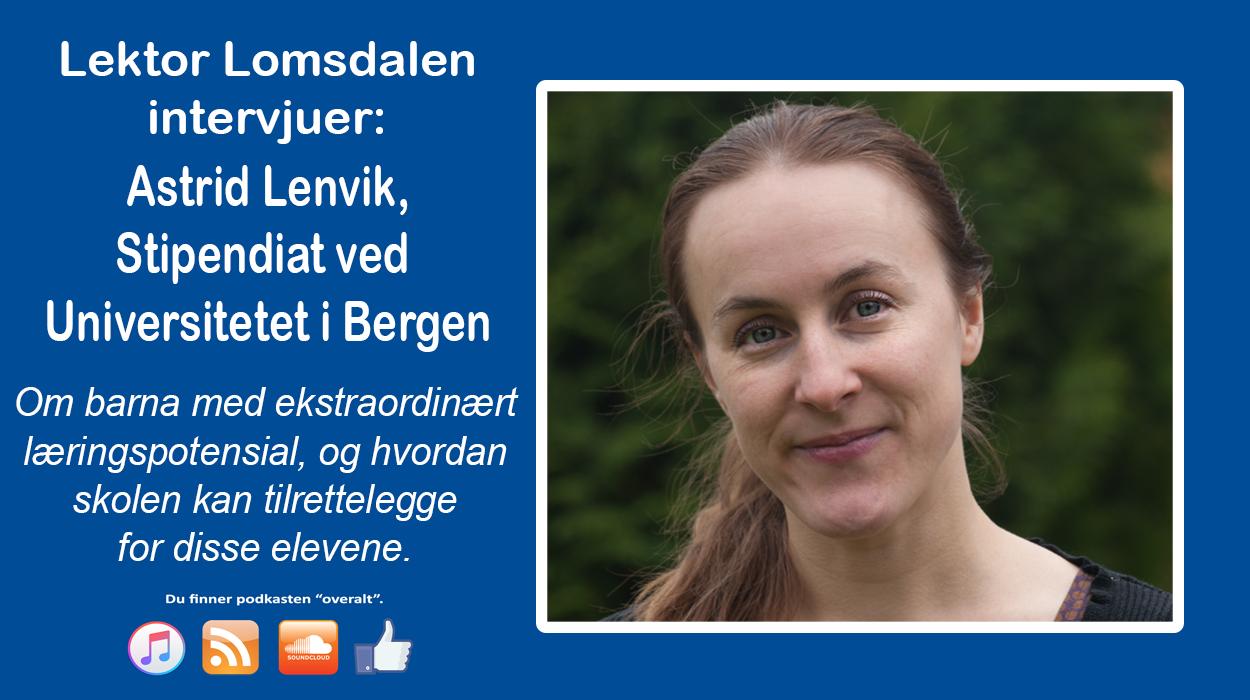 LL-76: Astrid Lenvik og barn med ekstraordinært læringspotensial