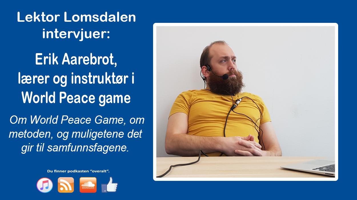 LL-77: Erik Aarebrot om World Peace Game