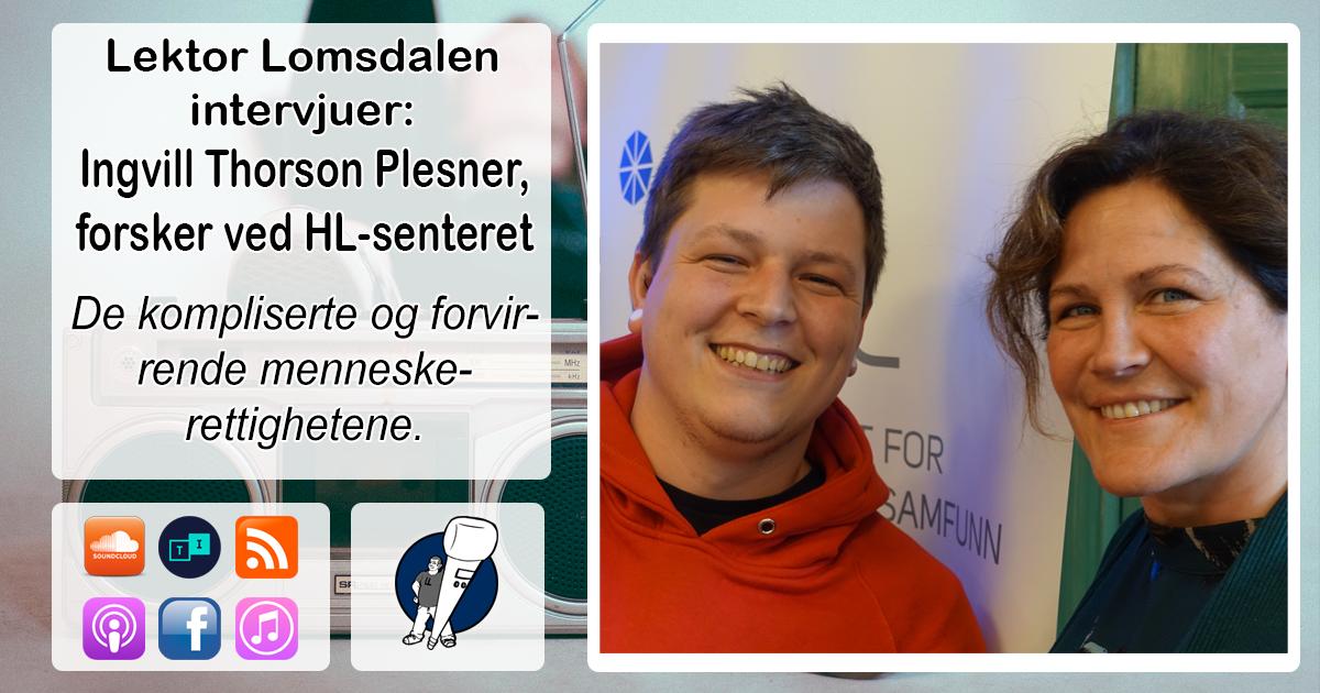 LL-91: Ingvill Thorson Plesner om vanskelige menneskerettigheter