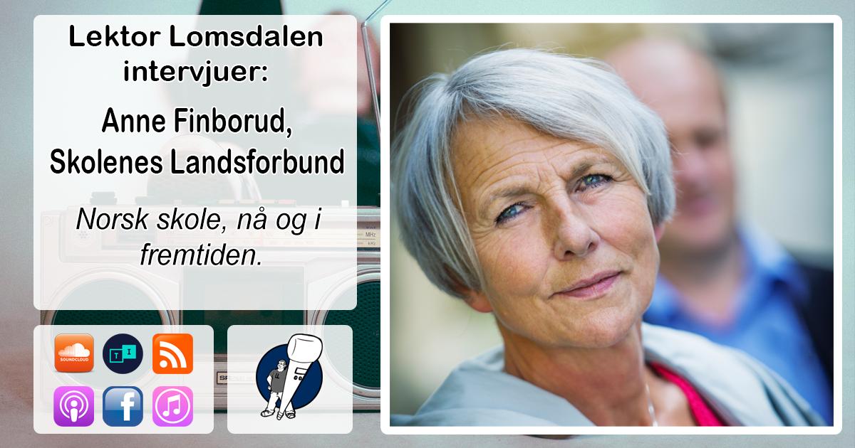 LL-102: Anne Finborud og Skolenes Landsforbund