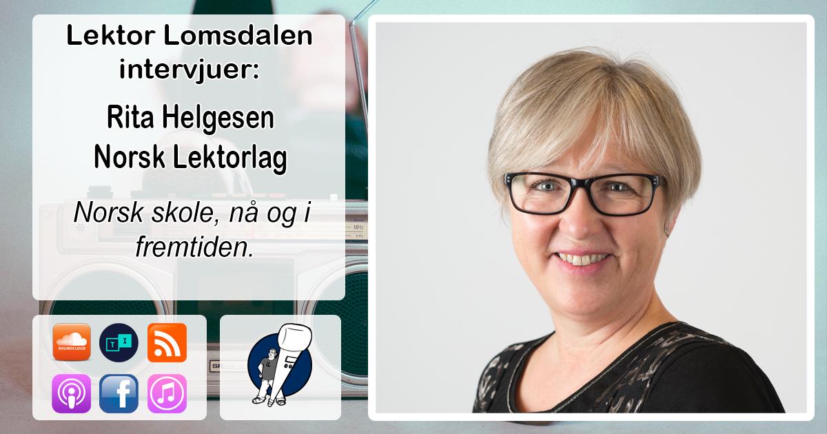 LL-103: Rita Helgesen og Norsk Lektorlag