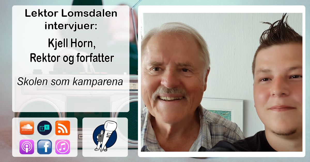 LL-108: Kjell Horn og skolen som kamparena