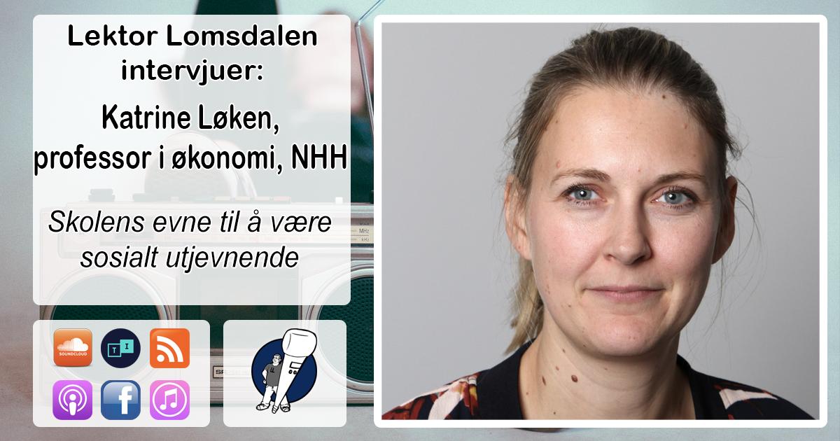 LL-109: Katrine Vellesen Løken om sosial mobilitet
