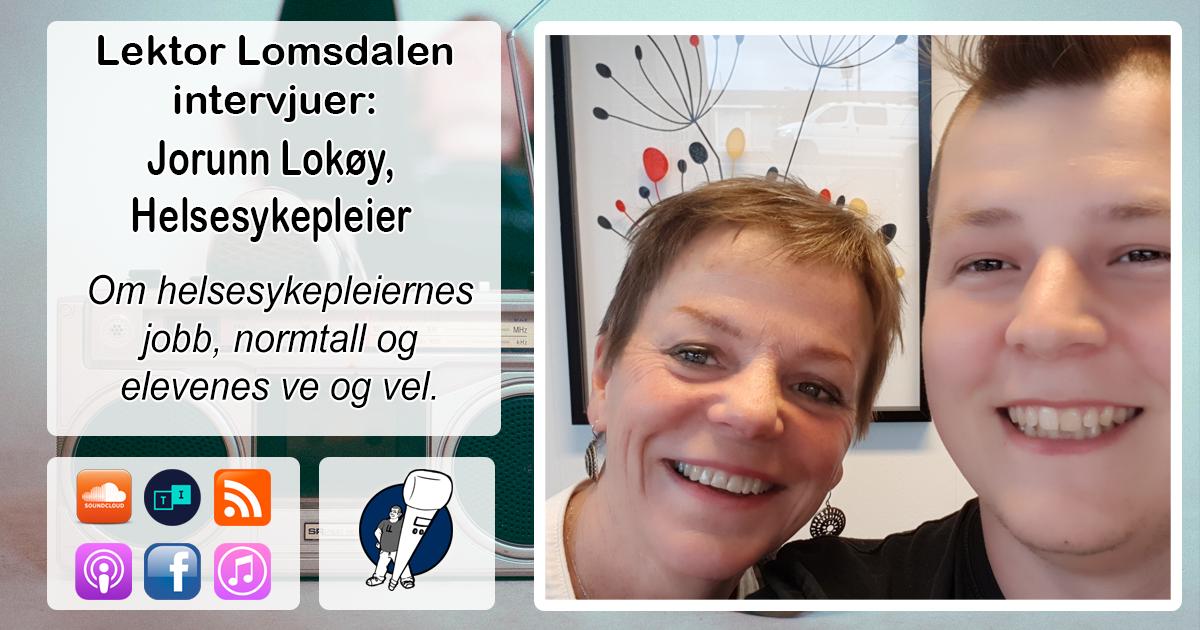 LL-114: Jorunn Lokøy om helsesøstrene i norsk skole