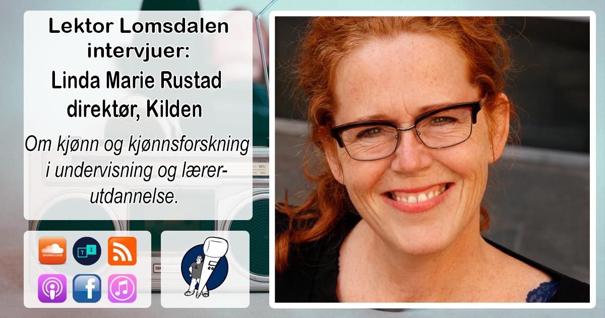 LL-118: Linda Marie Rustad om kjønn og kjønnsforskning i skolen