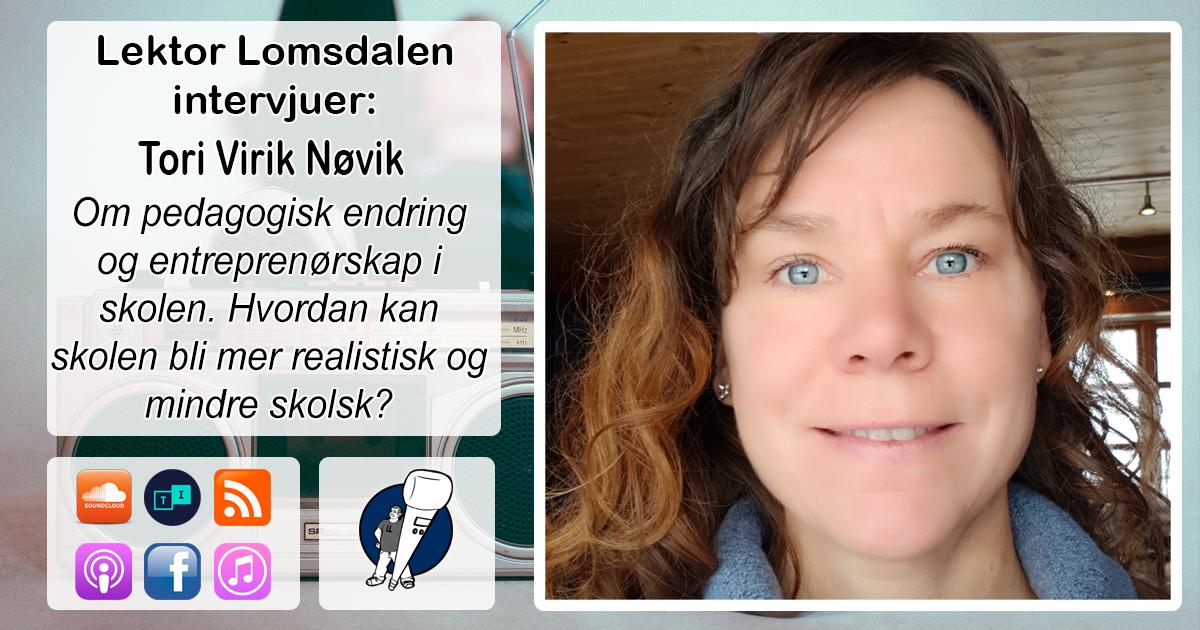 LL-121: Tori Virik Nøvik om framtidsskolen