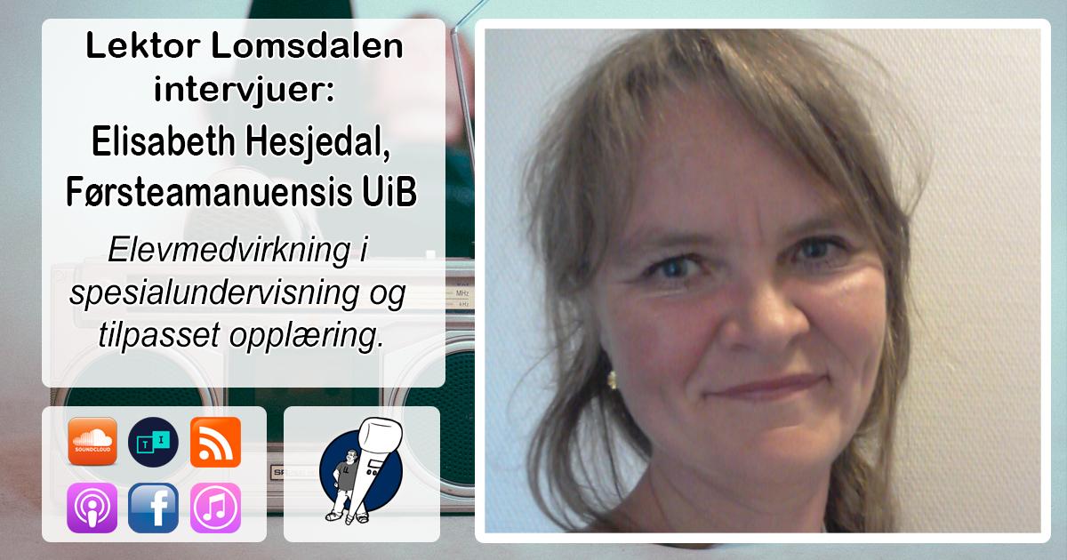 LL-122: Elisabeth Hesjedal om elevmedvirkning i spesialundervisning