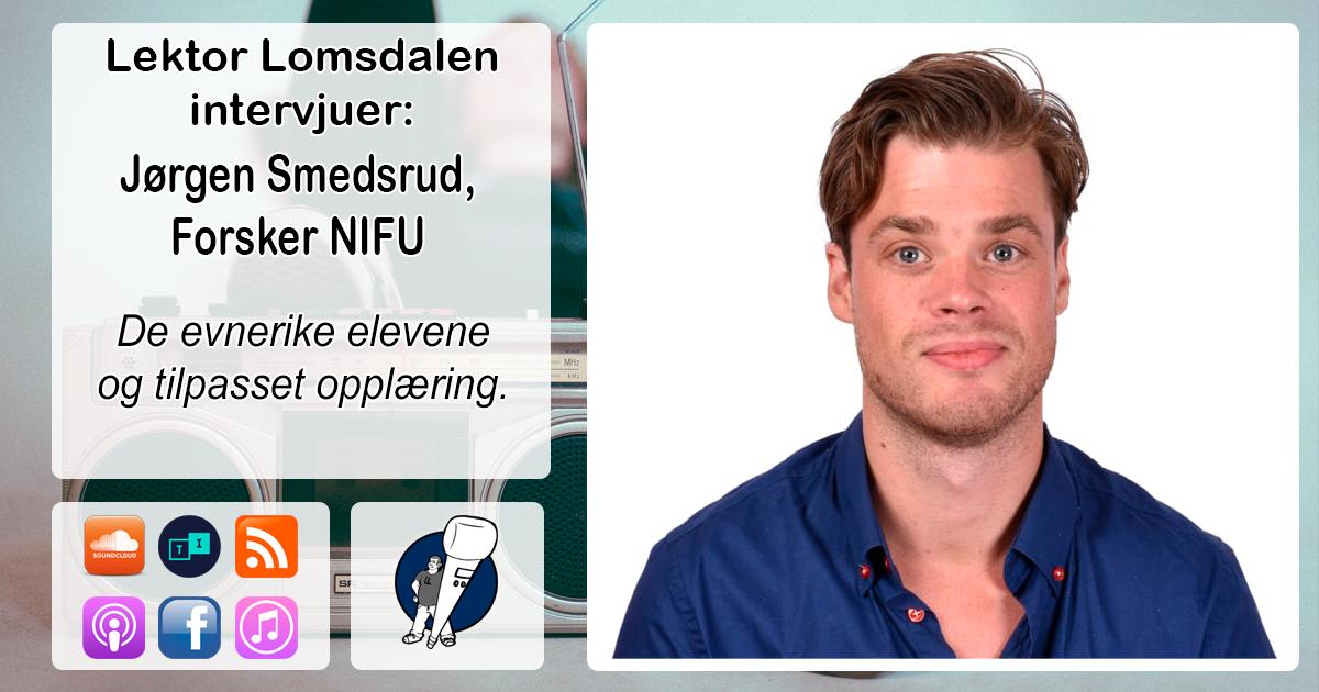 LL-123: Jørgen Smedsrud om evnerike elever, ensomhet og tilpasset opplæring