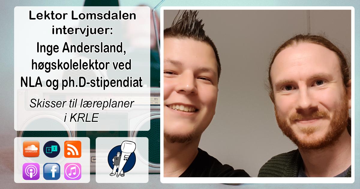 LL-124: Inge Andersland om nye læreplaner i KRLE
