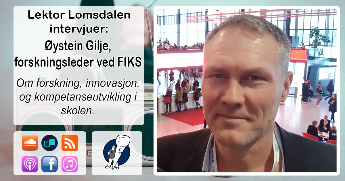 LL-127: Øystein Gilje om forskning og innovasjon i skolen