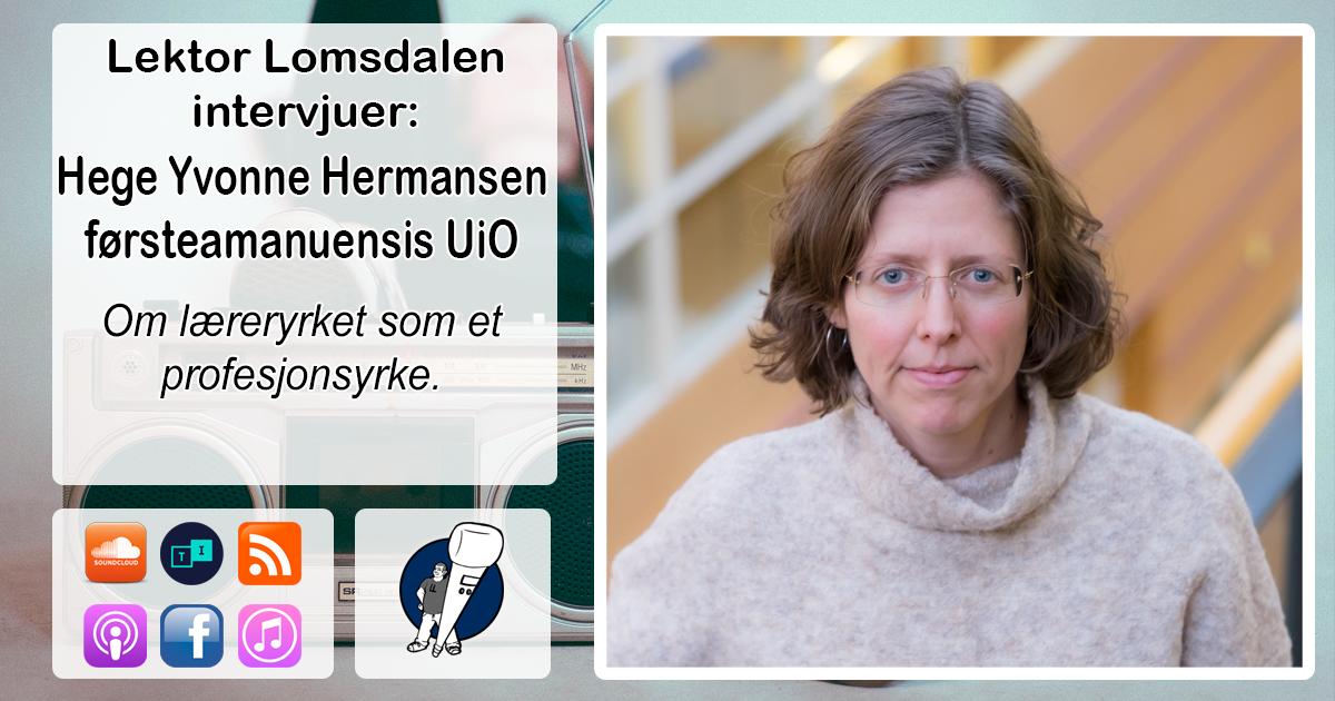 LL-130: Hege Yvonne Hermansen om læreryrket som profesjon