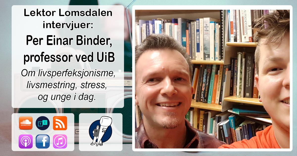 LL-134: Per Einar Binder om livsperfeksjonisme