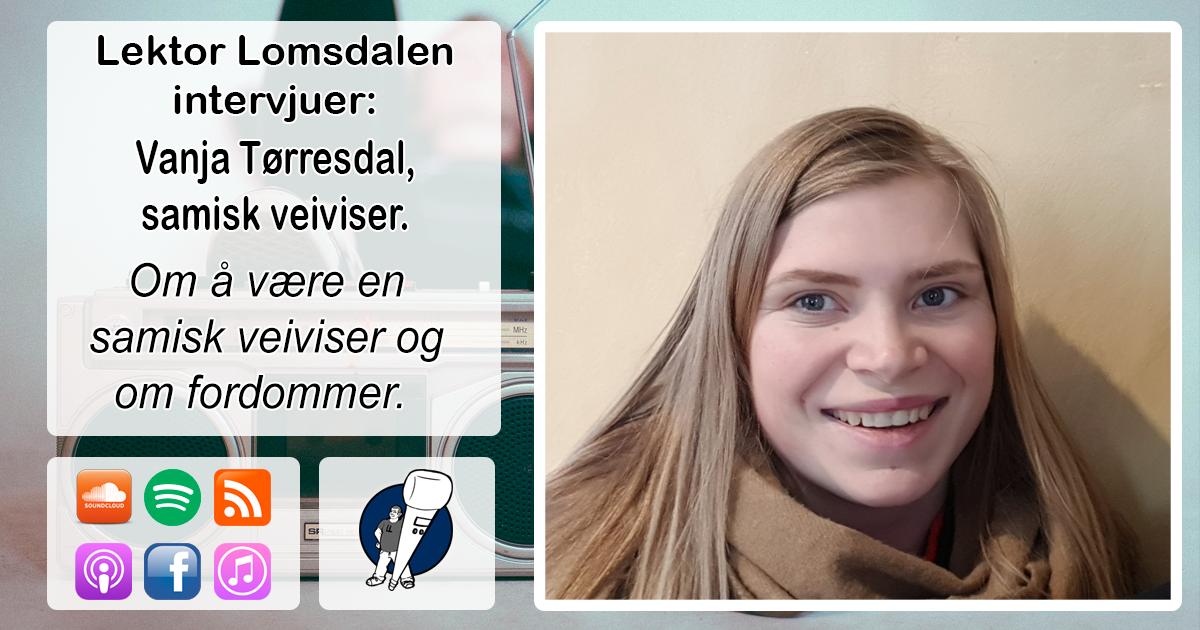 LL-151: Vanja Tørresdal, samisk veiviser