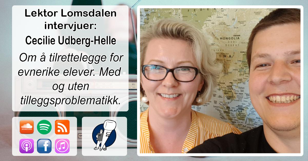 LL-160: Cecilie Udberg-Helle om evnerike elever og tilpasset opplæring