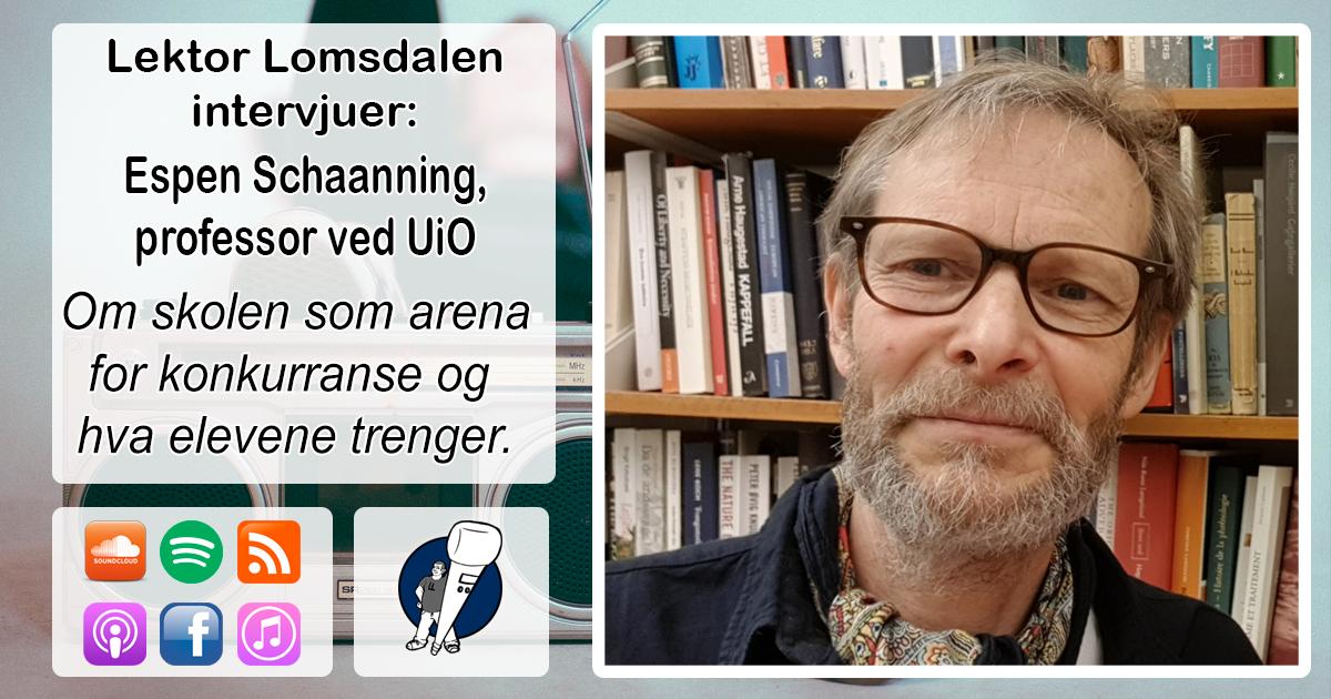 LL-164: Espen Schaanning om skolen som konkurransearena