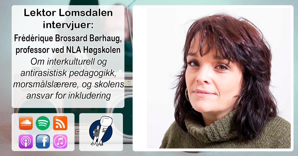 LL-165: Frédérique Brossard Børhaug om inkludering og interkulturell pedagogikk