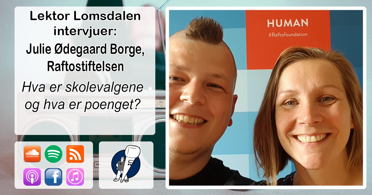 LL-168: Julie Ødegaard Borge om skolevalgene