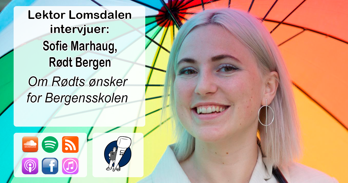 LL-173: Sofie Marhaug om Rødts skolepolitikk