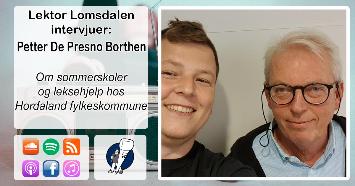 LL-181: Petter De Presno Borthen om sommerskole og leksehjelp