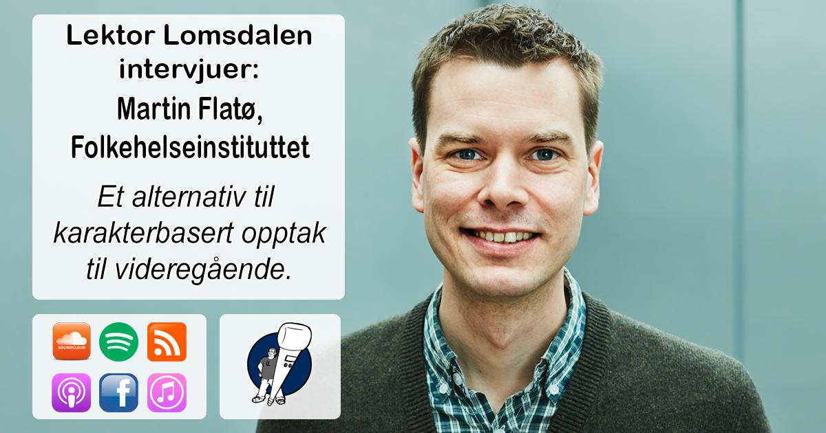 LL-186: Martin Flatø om inntak til videregående