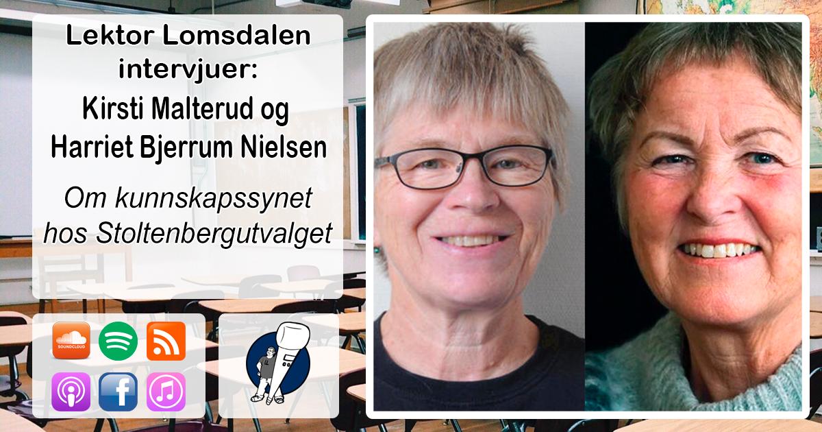 LL-201: Kirsti Malterud og Harriet Bjerrum Nielsen om kunnskapssynet til Stoltenbergutvalget