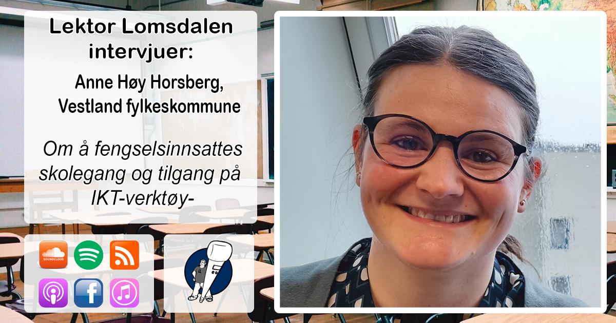 LL-214: Anne Høy Horsberg om undervisning i fengsler og IKT