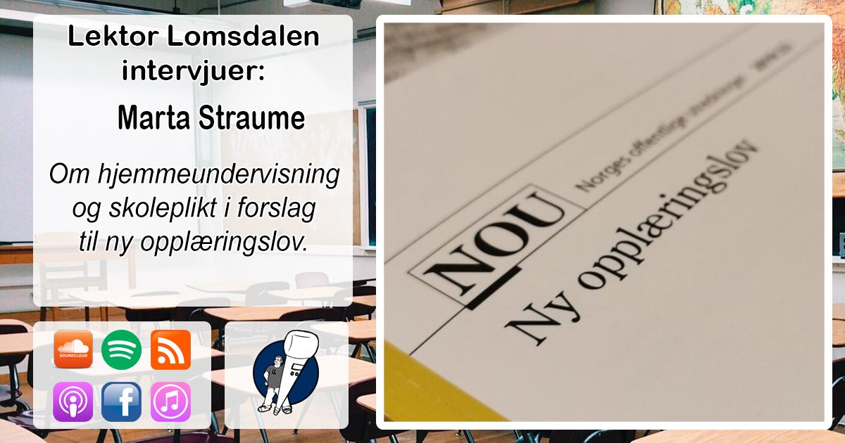 LL-223: Marta Straume om hjemmeundervisning og skoleplikt i NOU 2019:23