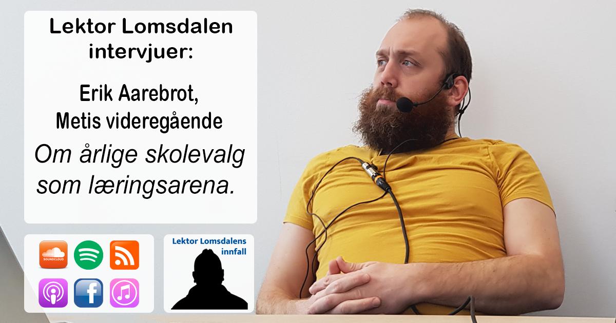 LL-227: Erik Aarebrot om skolevalg som læringsarena