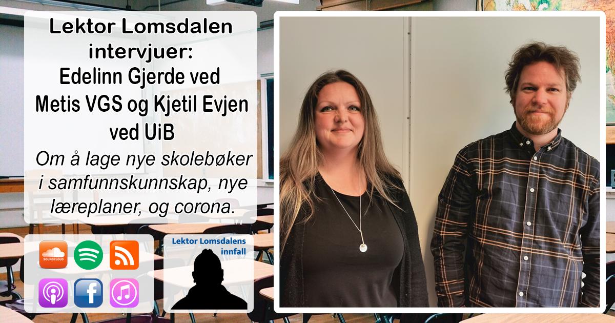 LL-228: Kjetil Evjen og Edelinn Gjerde om operasjonalisering av nye læreplaner