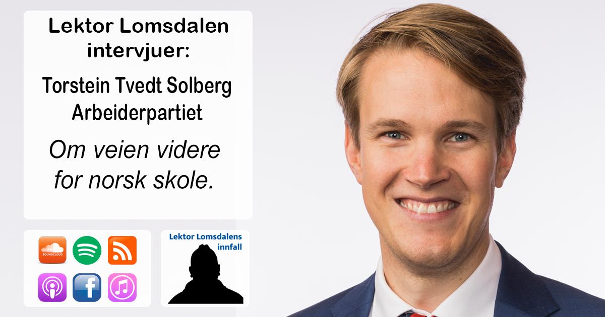 LL-230: Torstein Tvedt Solberg om veien fremover for norsk skole