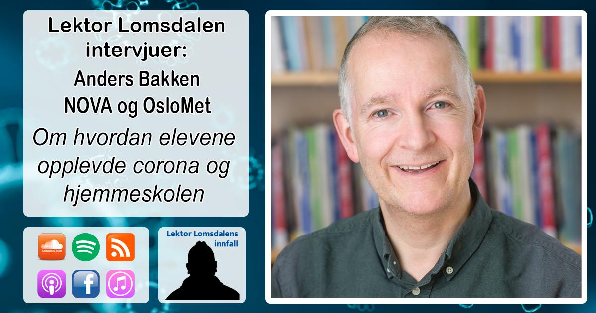LL-245: Anders Bakken om ungdommens opplevelse av hjemmeskole