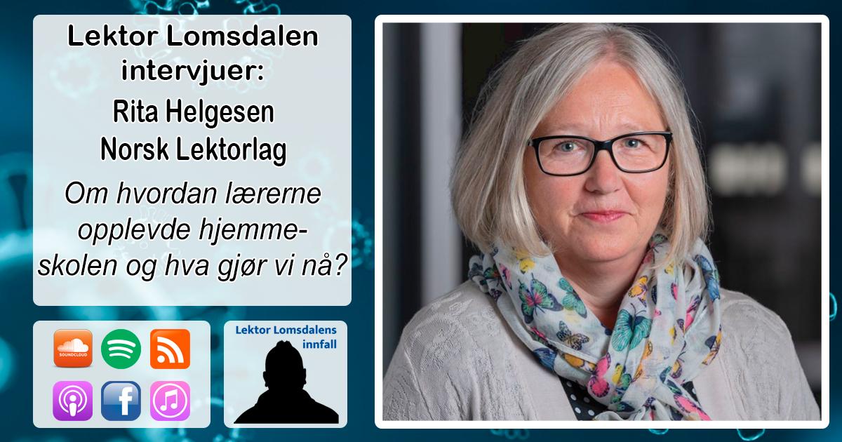 LL-247: Rita Helgesen om lærernes arbeidsforhold med korona
