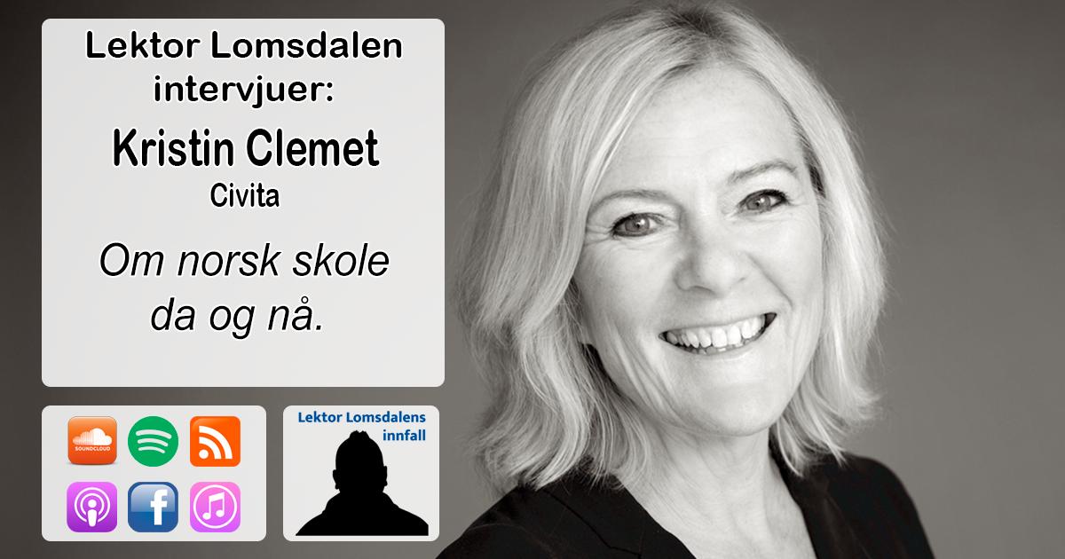 LL-249: Kristin Clemet om norsk skole